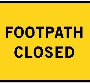 footpath closed sign