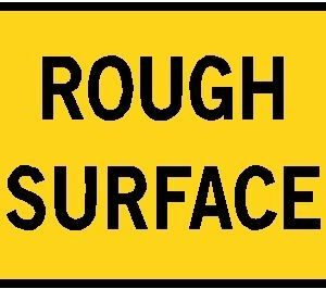 Rough Surface Sign