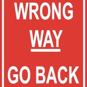 Wrong Way Go Back Sign