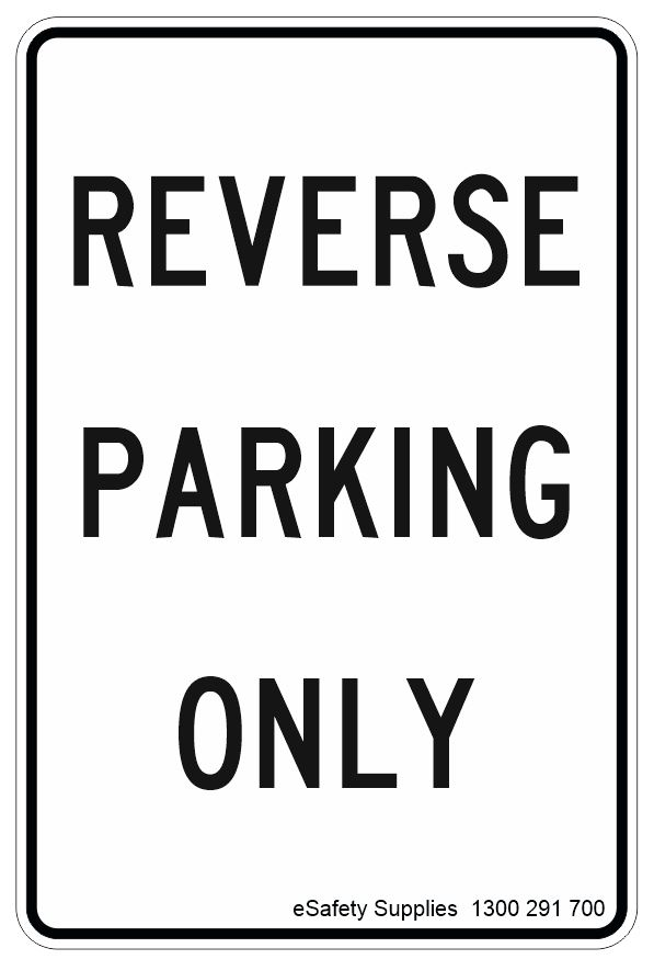 reverse parking only sign