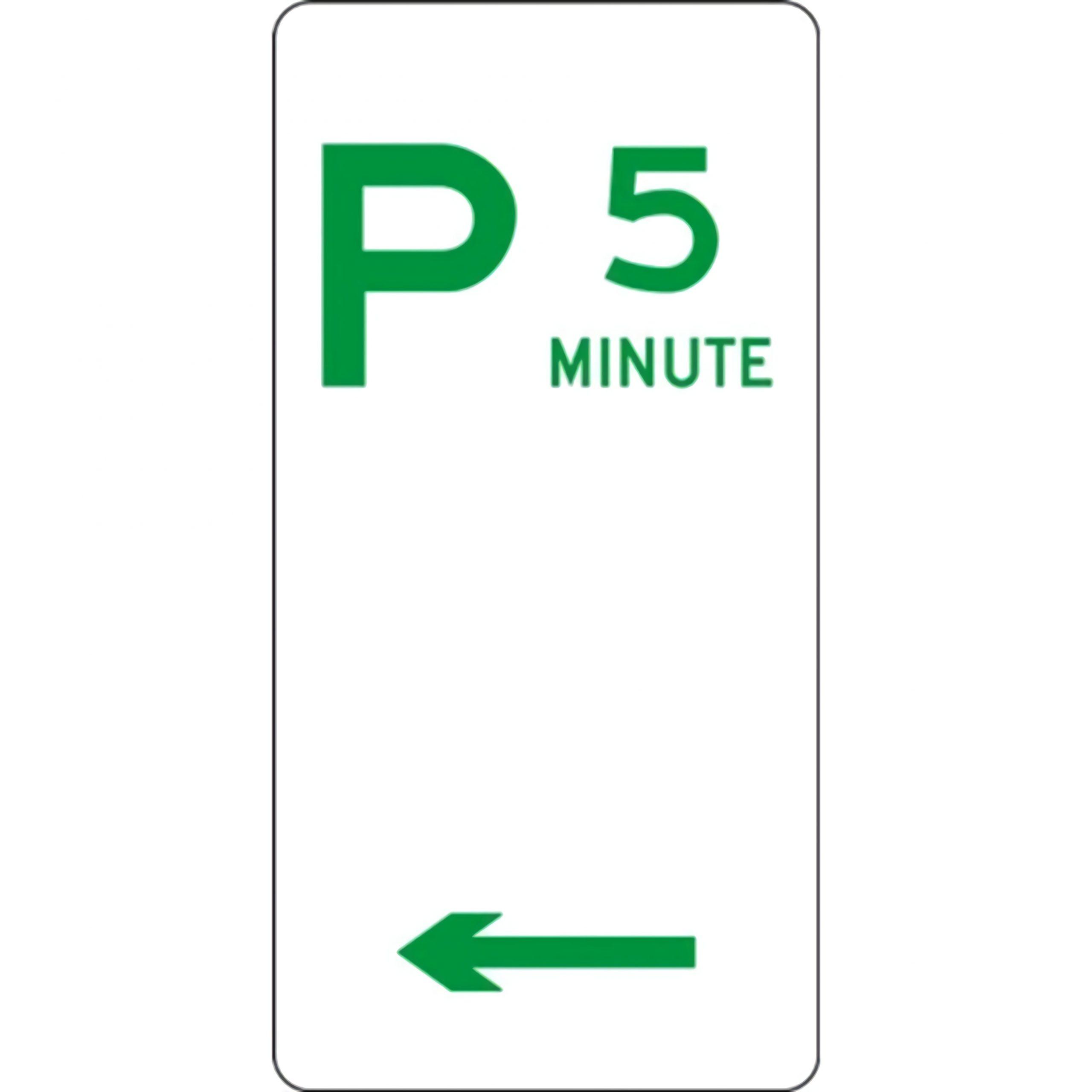 parking sign 5 minutes left arrow sign