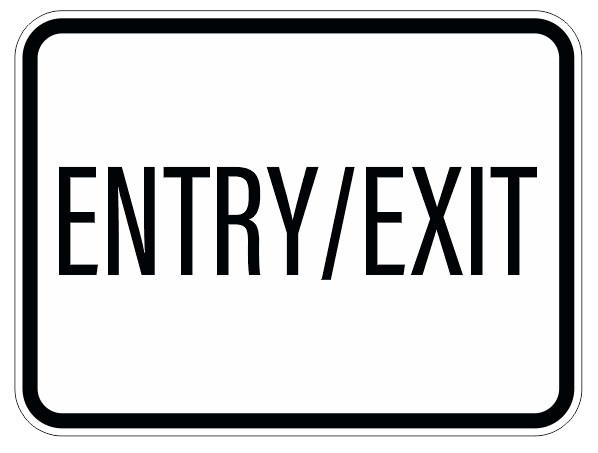 Entry/exit sign