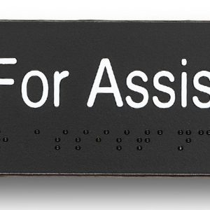Press for assistance sign
